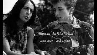Blowin' In The Wind    Joan Baez - Bob Dylan