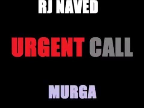 Latest 2016 Mirchi Murga Rj Naved 'Urgent Call'