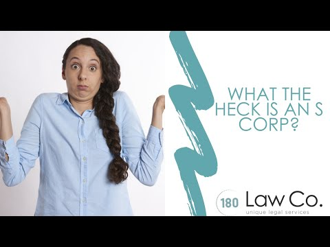 All Up In Yo' Business: What The Heck is An S Corporation?