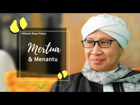 Mertua Dan Menantu | Hikmah Buya Yahya