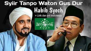 Habib Syech Syiir Tanpo Waton Gus Dur Galeri Cahaya