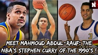 Meet Mahmoud Abdul-Rauf: The Stephen Curry Of The 1990's! (2/2)