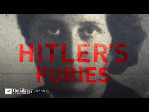 Hitler's Furies: Women of the Third Reich  Holocaust Living History  -- The Library Channel