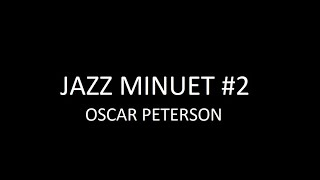 Jazz Minuet #2 - Oscar Peterson