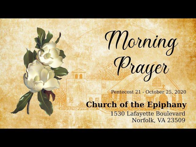 Pentecost 21, Morning Prayer - October 25, 2020