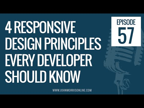 JMS057: 4 Responsive Web Design Principles Every Web Developer Should Know