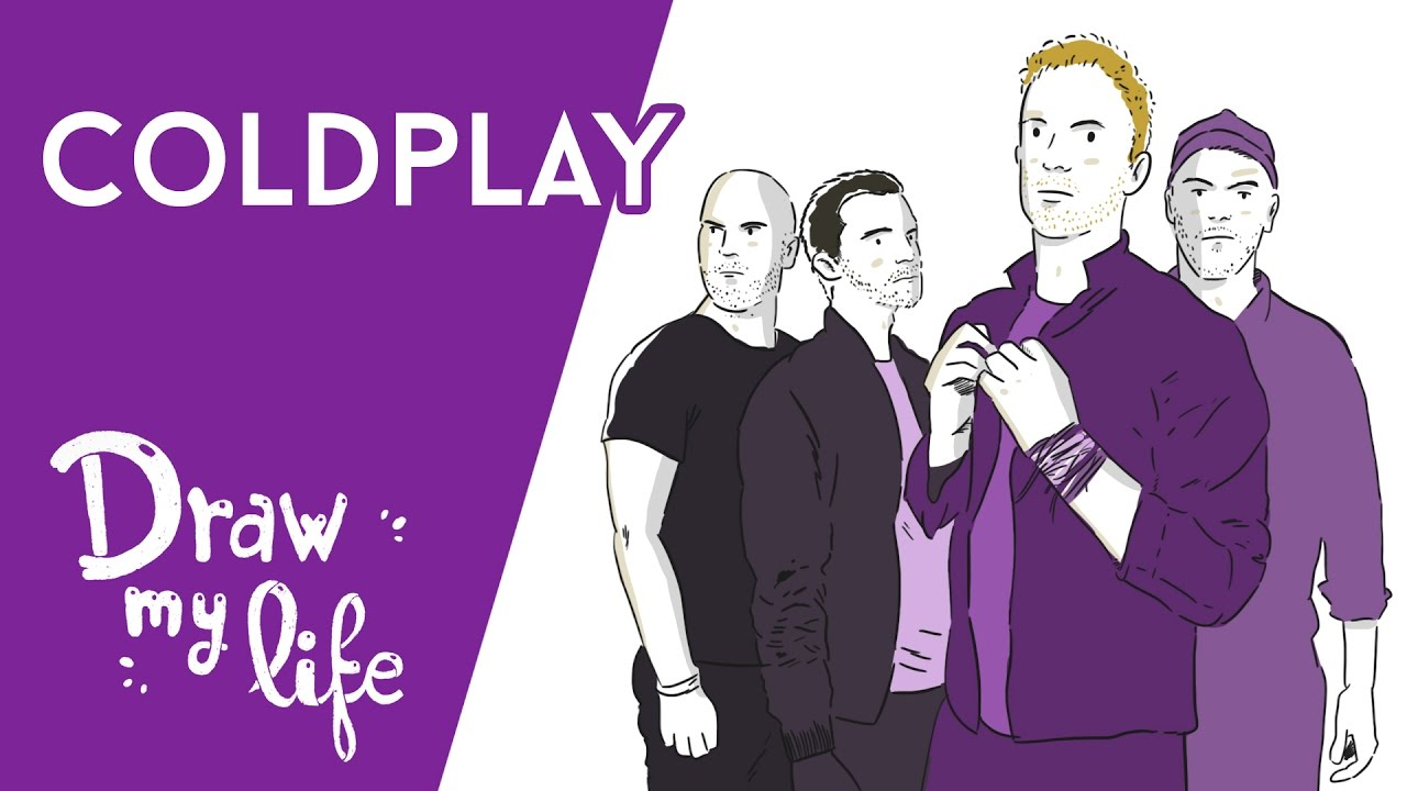COLDPLAY - Draw My Life