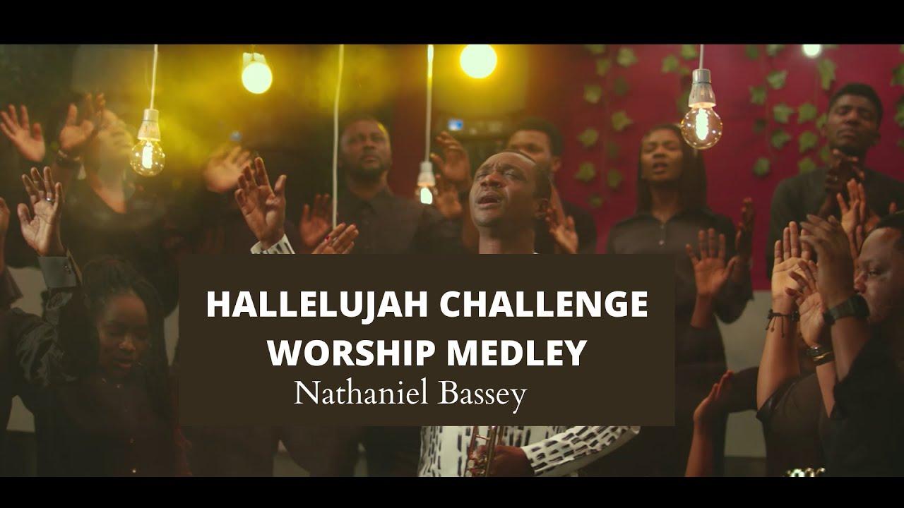 Download Nathaniel Bassey -  Hallelujah Challenge Worship Medley