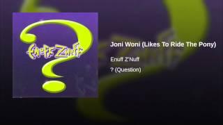 Joni Woni (Likes To Ride The Pony)