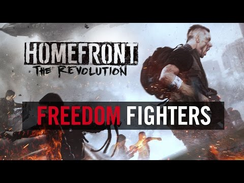 "Homefront: The Revolution  ""Freedom Fighters"" Trailer (Official) [UK]"