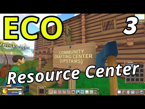 ECO Multiplayer | Ep. 3 | Community Resource Center (Eco GangZ Server)