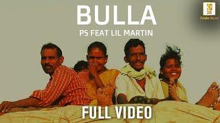 Bulla    PS Feat. Lil Martin   Bulla Ki Jaana Maen Kaun Hip Hop Version   Hindi Music Video 2018