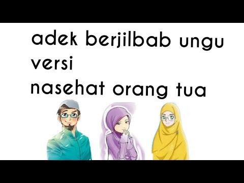Adek Berjilbab Ungu Versi Nasehat Orang Tua(lirik)