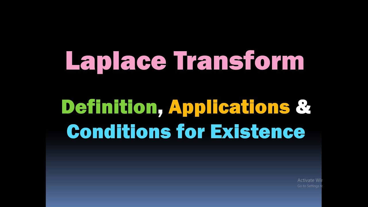 Laplace Transform Basics (Definition, Applications And Conditions For  Existence