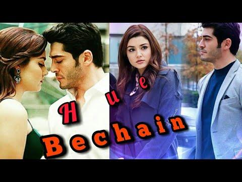 Hue Bechain , Hayat And Murat New Love Sad Songs2017, Ask Laftan Anlamaz..
