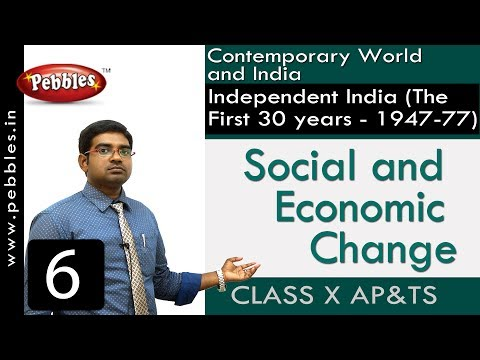 Social and Economic Change | Independent India | Social Science | Class 10