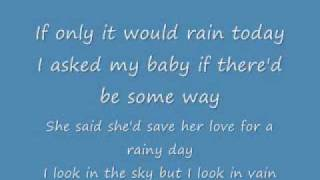 Heavy Cloud No Rain (lyrics)