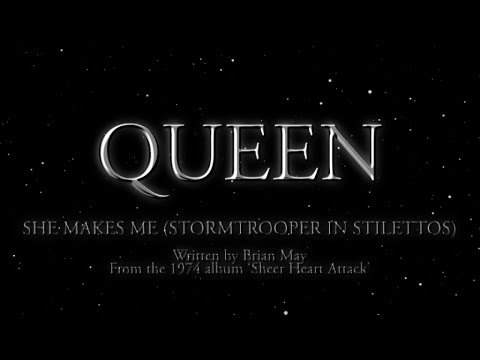 Queen - She Makes Me [Stormtrooper In Stilettos] (Official Lyric Video)