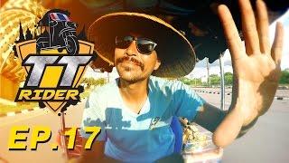 TT Rider ep.17
