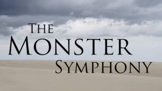 The Monster Symphony Music Video - ...