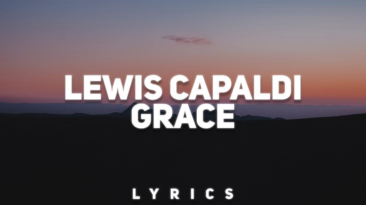 lewis-capaldi-grace-lyrics-vibration