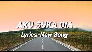 AKU SUKA DIA- Lyrics New song-BAPER-Ainan Tasneem