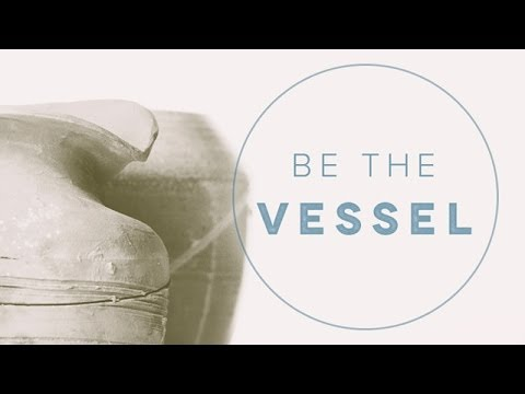 """Be the Vessel"" with Jentezen Franklin"