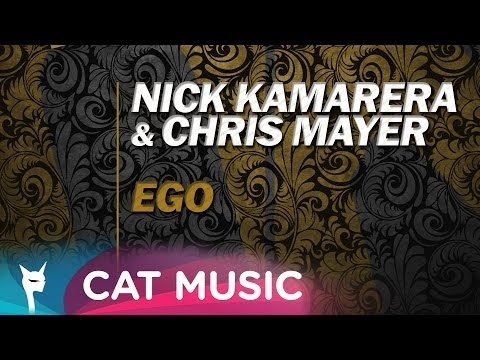 Nick Kamarera & Chris Mayer - EGO (Original Version)