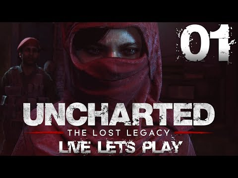 Uncharted: The Lost Legacy Live Let's Play #01- Chloe Frazer räumt auf