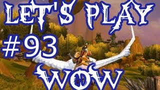 Let's Play WoW Ep. 93 - Going Down? - World of Warcraft
