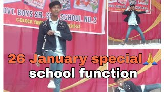 School annual function dance CHOREOGRAPHY || 26 January special || Dancer Boy Rk || Annual function.