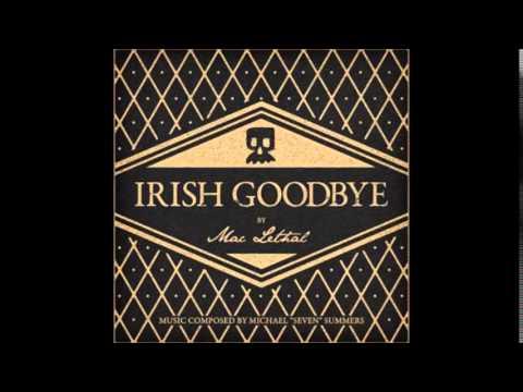 Mac Lethal - Irish Goodbye (Full Album)