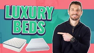 Best Luxury Mattresses (TOP 6 BEDS)