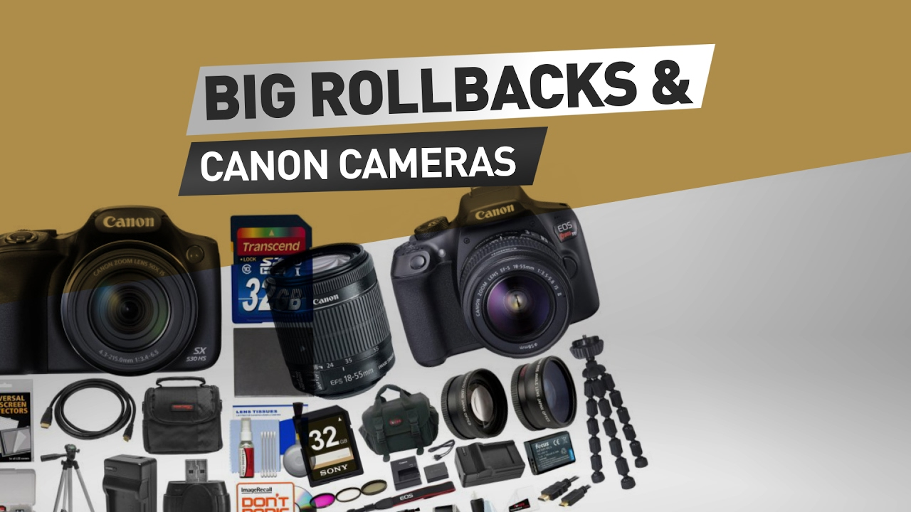 Camera Clearance Dslr Cameras canon cameras big rollbacks clearance on walmart youtube walmart