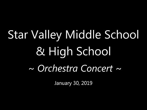 Star Valley Middle School & High School | Orchestra Concert | 30 January 2019
