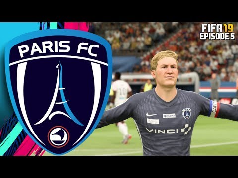 FIFA 19 PARIS FC RTG CAREER MODE - #5 CAPTAIN FANTASTIC!!