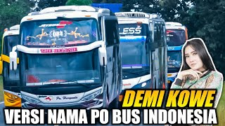 Demi Kowe Versi Nama² Bus Indonesia