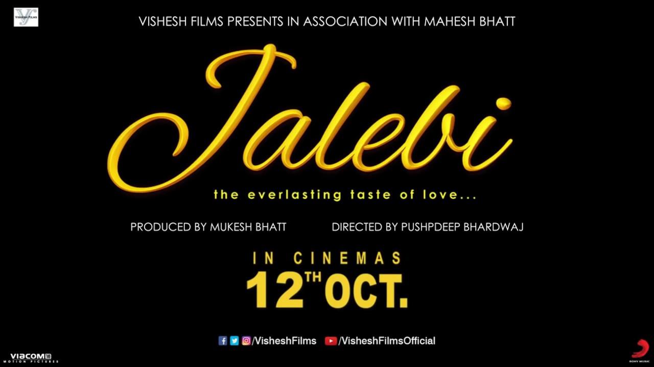Vishesh Films Jalebi Motion Poster 12th Oct 2018 Youtube