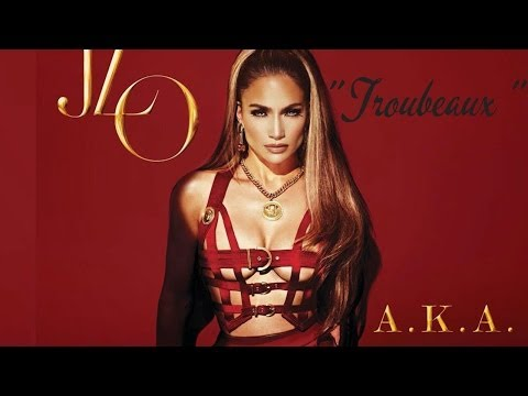 Jennifer Lopez - Troubeaux ( Official Lyric Video )