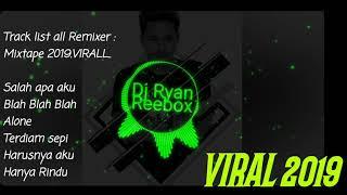 Download lagu Dj Ryan Reebox Salah apa aku Remix mixtape 2019 all remixSit Viral MP3