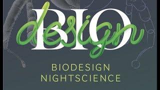 Biodesign Nightscience 2018