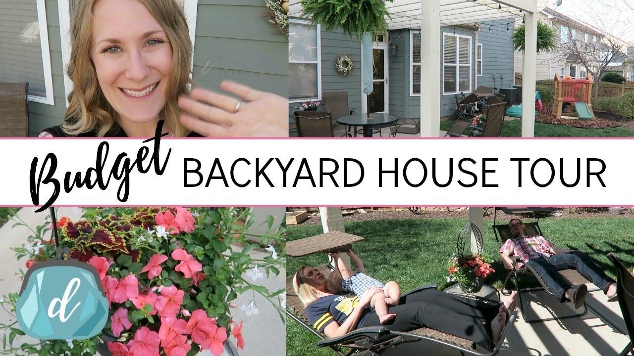 backyard house tour on a budget youtube