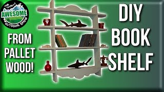 How to make a Bookshelf from Pallet Wood for FREE! TA Outdoors