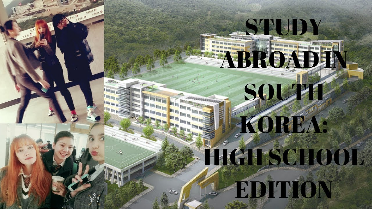 how to study abroad in high school korea