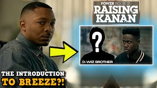 Power Book III: Raising Kanan 'THE INTRODUCTION TO BREEZE?!' Power Fan Comments Explained