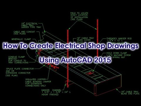 How to create electrical shop drawings using AutoCAD 2015