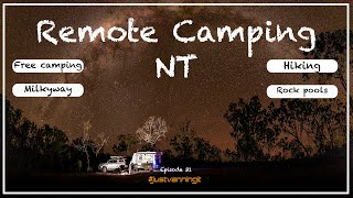 Remote Camping in the Northern Territory|free camping|hiking|travel Australia - Just Vanning It