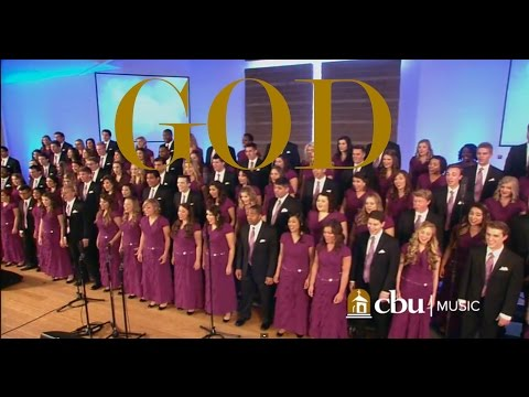 """GOD"" - Performed by the CBU University Choir and Orchestra"