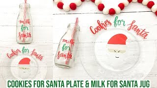 COOKIES FOR SANTA PLATE MIRRORING THE VINYL & MILK FOR SANTA JUG WITH CRICUT | 4TH DAY OF CRAFTMAS