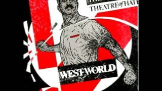 Theatre of Hate - Do you believe in the westworld?